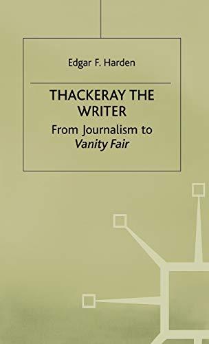 Thackeray the Writer By E. Harden