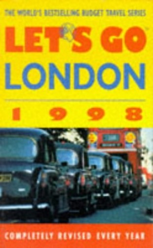 Let's Go London: 1998 by Let's Go Inc