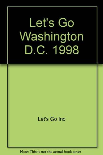 Let's Go Washington D.C. By Let's Go Inc