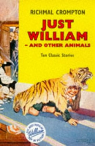 Just William and Other Animals By Richmal Crompton