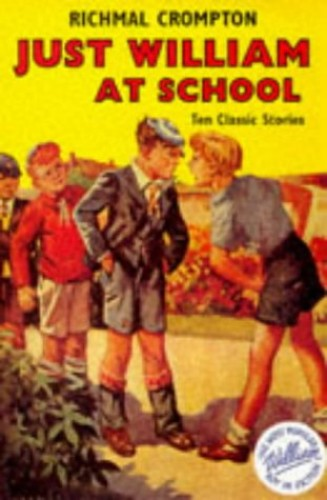 Just William At School By Richmal Crompton