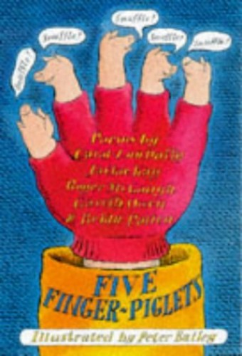 Five Finger-piglets Snuffled By Brian Patten