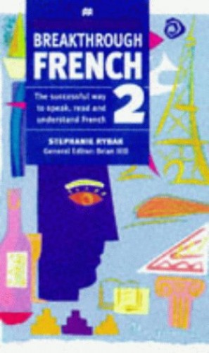 Breakthrough French By Stephanie Rybak