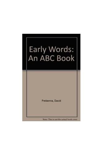 Early Words By David Prebenna
