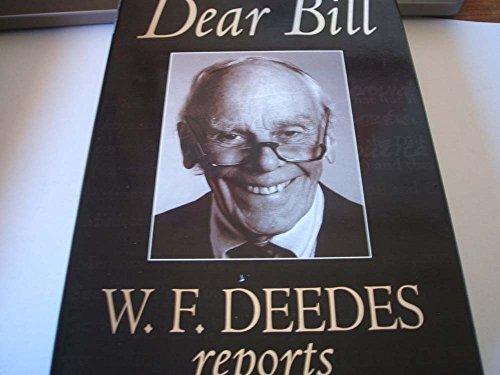 Dear Bill By William Deedes