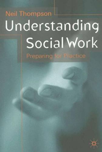 Understanding Social Work By Neil Thompson Used Very