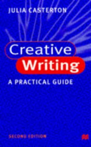 Creative Writing By Julia Casterton