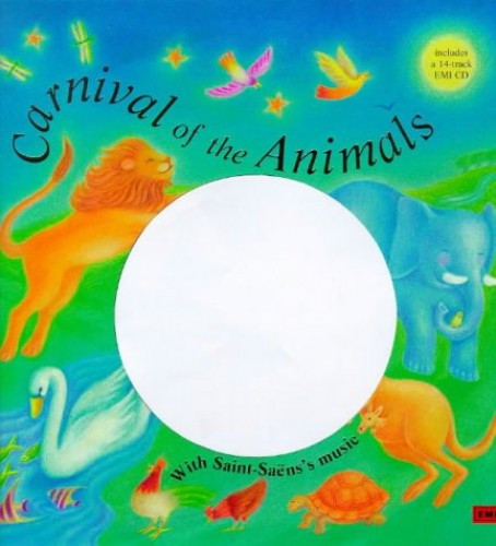 Saint-Saen's Carnival of the Animals By Barrie Carson Turner