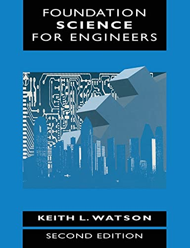Foundation Science for Engineers By K.L. Watson