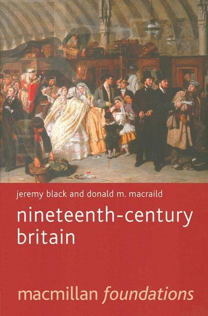 Nineteenth-Century Britain By Professor Jeremy Black