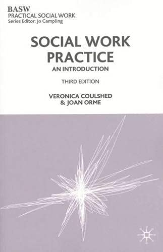 Social Work Practice (British Association of Social Workers (BASW) Practical Social Work) By Veronica Coulshed