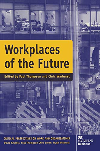 Workplaces of the Future By Paul Thopmspn