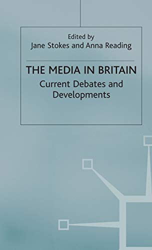 The Media in Britain By Jane Stokes