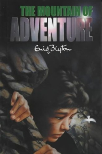 Mountain of Adventure - cancelled By Enid Blyton