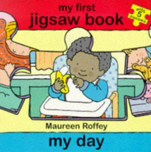 My Day By Maureen Roffey