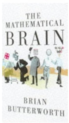 The Mathematical Brain (hb) By Brian Butterworth