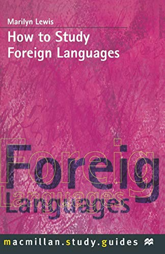How to Study Foreign Languages By Marilyn Lewis