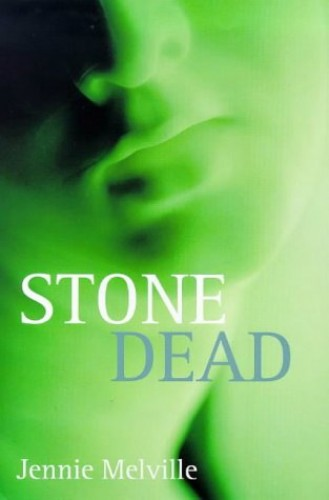 Stone Dead By Jennie Melville