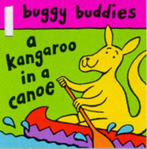 Kangaroo in a Canoe By Nick Sharratt
