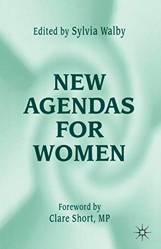 New Agendas for Women By Edited by Sylvia Walby