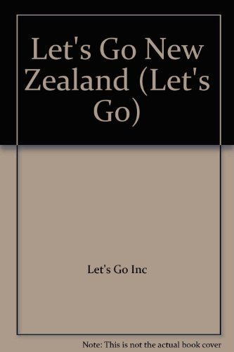Let's Go New Zealand By Let's Go Inc