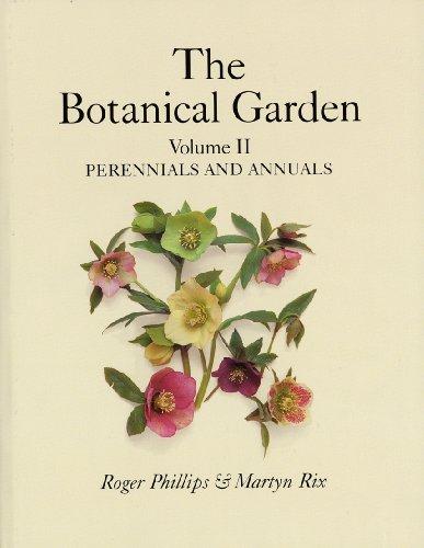 Botanical Garden Volume II By Roger Phillips