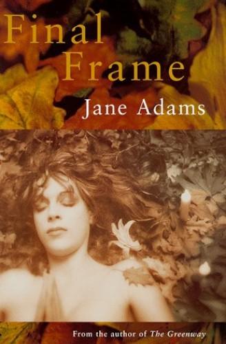 Final Frame By Jane Adams
