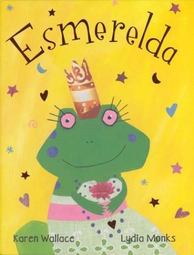 Esmerelda (hb) By Karen Wallace