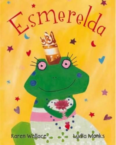 Esmerelda (Pb) By Karen Wallace