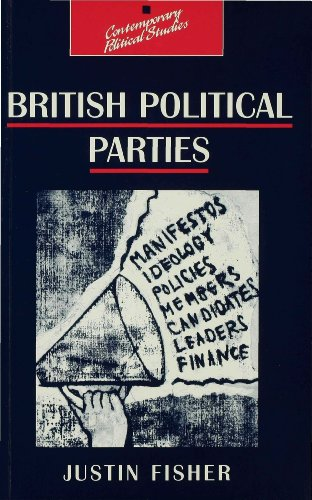 British Political Parties By Justin Fisher