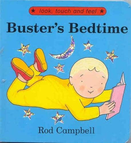 Buster's Bedtime By Rod Campbell