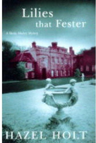 Lilies That Fester By Hazel Holt