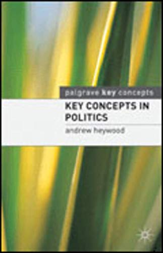 Key Concepts in Politics by Andrew Heywood