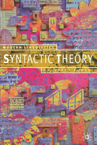 Syntactic Theory (Palgrave Modern Linguistics) By Geoffrey Poole