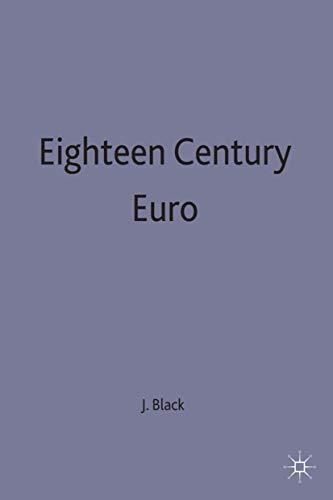 Eighteenth Century Europe, 1700-1789 By Professor Jeremy Black