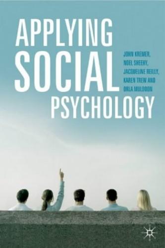 Applying Social Psychology By John Kremer