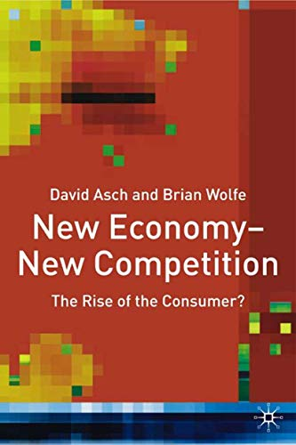New Economy - New Competition By D. Asch