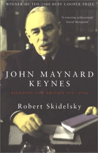 John Maynard Keynes By Robert Skidelsky
