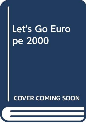 Let's Go Europe: 2000 by Harvard Student Agencies Inc.