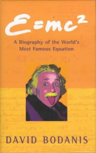 E=mc 2 (Hb) By David Bodanis