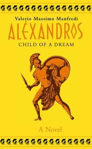 Child of a Dream By Valerio Massimo Manfredi