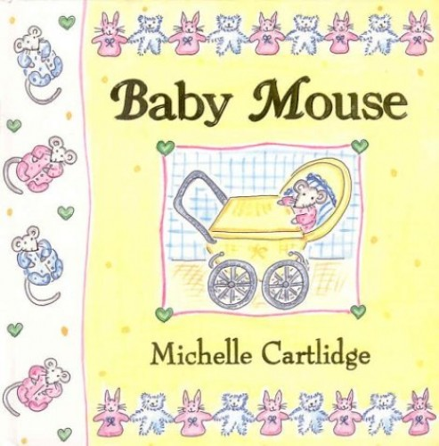Baby Mouse (hb) By Michelle Cartlidge
