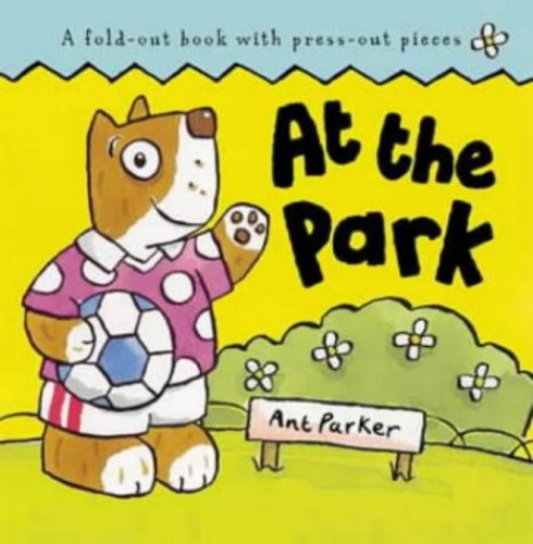 Zig Zag Jigsaws: At The Park (Press-out-and-play Book) By Illustrated by Ant Parker