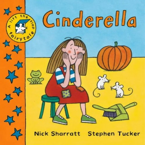 Lift the Flap Fairy Tales:Cinderella By Stephen Tucker