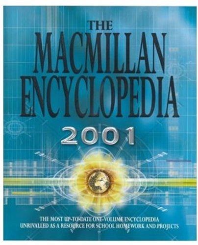 The Macmillan Encyclopedia 2001 By Alan Isaacs