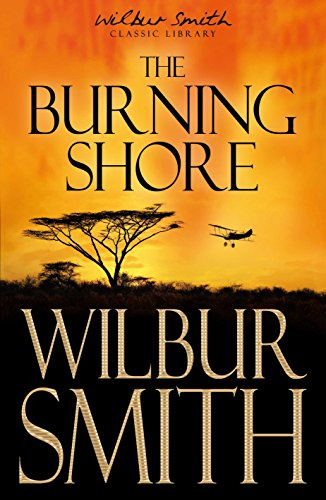 The Burning Shore By Wilbur Smith