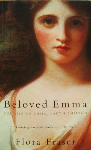 Beloved Emma By Flora Fraser