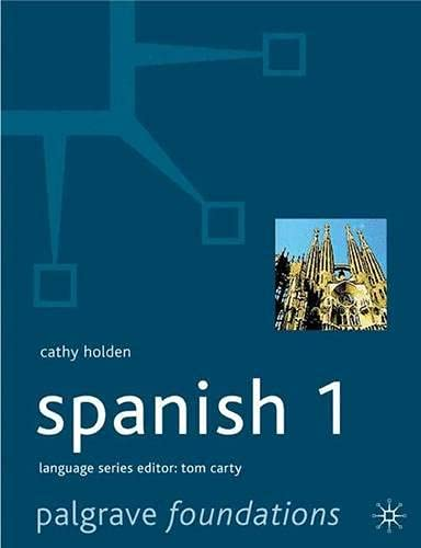Foundations Spanish: Level 1 by Cathy Holden