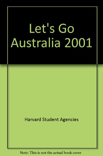 Let's Go 2001:Australia By Harvard Student Agencies