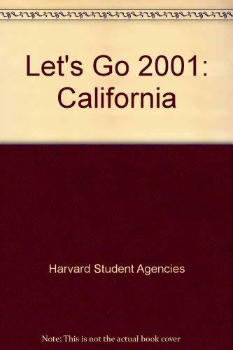 Let's Go 2001:California By Harvard Student Agencies